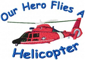 Our Hero Flies Helicopters $13